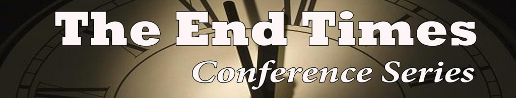 The End Times Conference